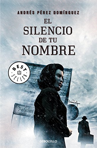 9788490327081: El silencio de tu nombre / The silence of your name (Spanish Edition)