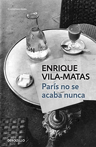 9788490327241: París no se acaba nunca / Midnight in Paris: Tan feliz que ni me enteraba / So Happy That I Missed It (Spanish Edition)