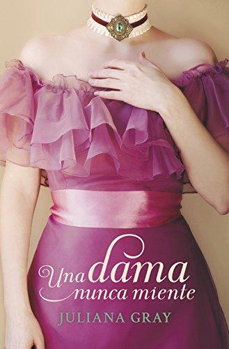 9788490327302: Una Dama Nunca Miente. Romances A La Luz De La Luna (ROMANTICA)