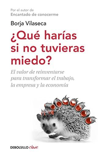 9788490327494: Qué harías si no tuvieras miedo / What would you do if you had no fear (Spanish Edition)