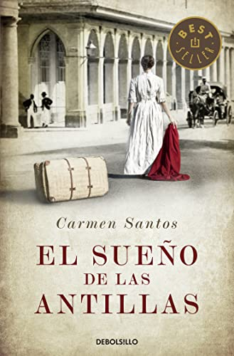 9788490327715: El sueño de las antillas / The dream of the Antilles (Spanish Edition)