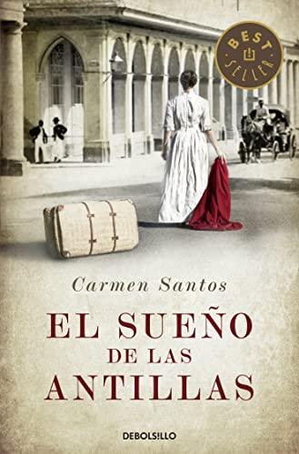 9788490327715: El sueño de las antillas / The dream of the Antilles (Spanish Edition)
