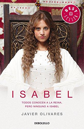 9788490327777: Isabel: Todos conocen a la reina, pero ninguno a Isabel (BEST SELLER)
