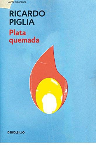 9788490327821: Plata quemada/ Money to Burn (Spanish Edition)