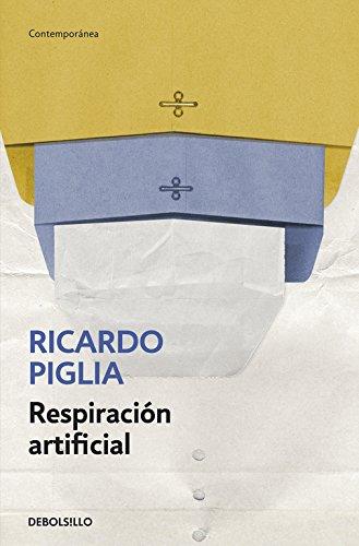 9788490327845: Respiración artificial (CONTEMPORANEA)