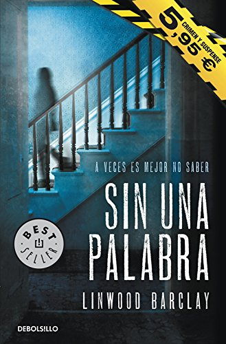 9788490329023: Sin una palabra / No Time for Goodbye (Spanish Edition)