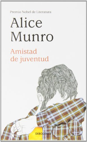 9788490329344: Amistad de juventud / Friends of My Youth (Spanish Edition)