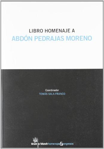 9788490330371: Libro homenaje a Abdón Pedrajas Moreno