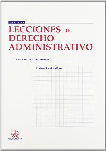 9788490330623: Lecciones de Derecho Administrativo 5ª Ed. 2012