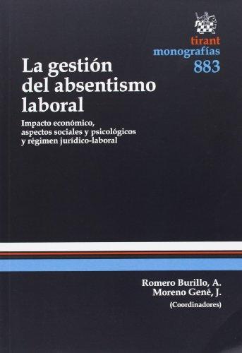 9788490330722: La gestión del absentismo laboral (Monografías)