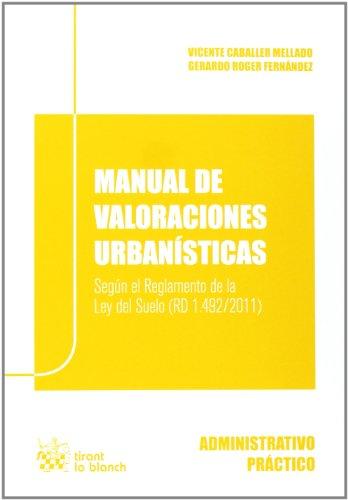 9788490331781: Manual de valoraciones urbanísticas (Administrativa práctica)