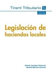 9788490335031: Legislación de Haciendas Locales (Textos legales Tirant Tributario)
