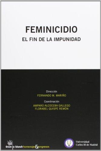 Feminicidio El fin de la impunidad: ALCOCEBA GALLEGO, MARÍA