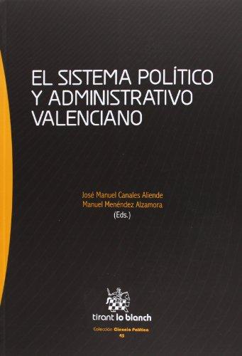 9788490335635: El Sistema Político y Administrativo Valenciano