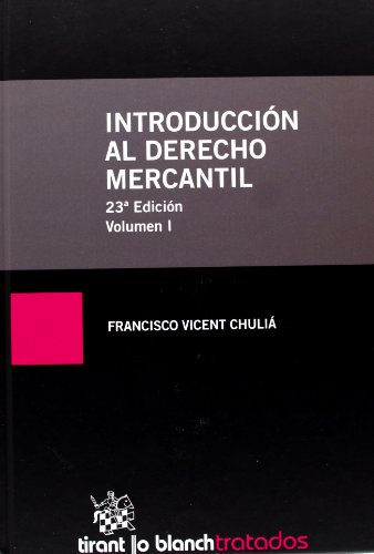 Introduccion al derecho mercantil: Vicent Chulia, Francisco