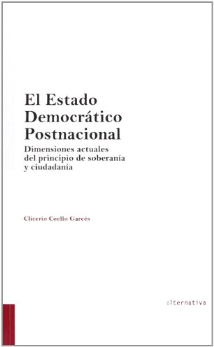 9788490336380: El Estado Democrático Postnacional (Alternativa)