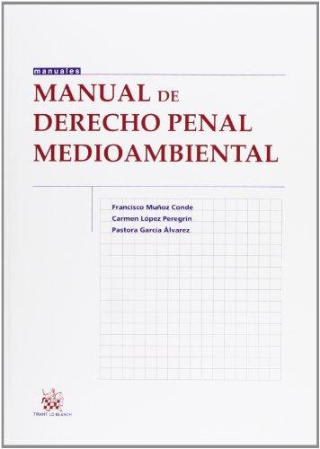 9788490336526: Manual de Derecho penal medioambiental