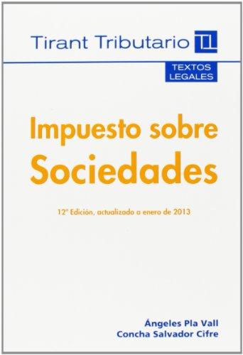 9788490336854: Impuesto Sobre Sociedades (12ª Ed.) (Textos Legales)