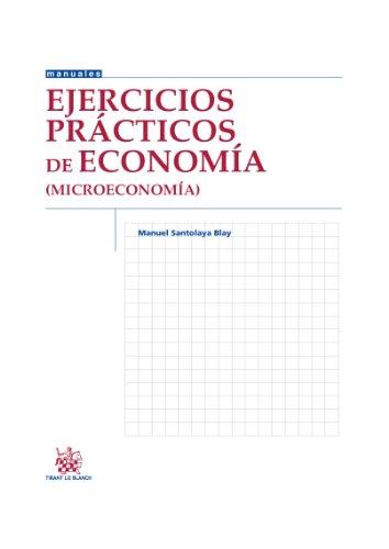 9788490338193: Ejercicios prácticos de Economía (Microeconomía) (Manuales de economia y sociología)