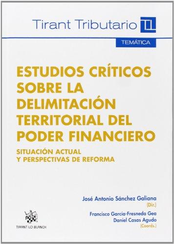 9788490338513: Estudios críticos sobre la delimitación territorial del poder financiero
