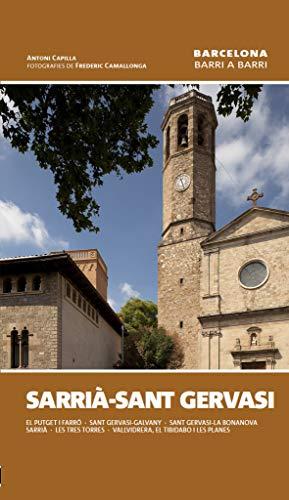 9788490340219: Sarrià - Sant Gervasi (Barcelona barri a barri)