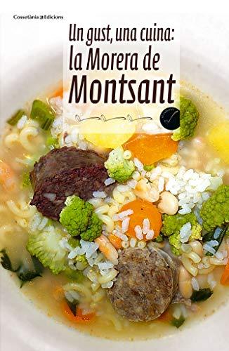 9788490340493: Un Gust Una Cuina: La Morera De Montsant (El Cullerot)