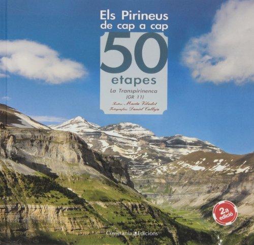 9788490341865: Els Pirineus de cap a cap : 50 etapes la Transpirinenca (GR 11)