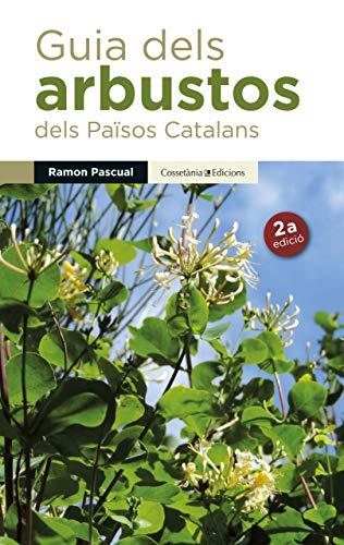 9788490341971: Guia dels arbustos dels Països Catalans
