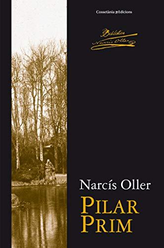 9788490341995: Pilar Prim (Biblioteca Narcís Oller)