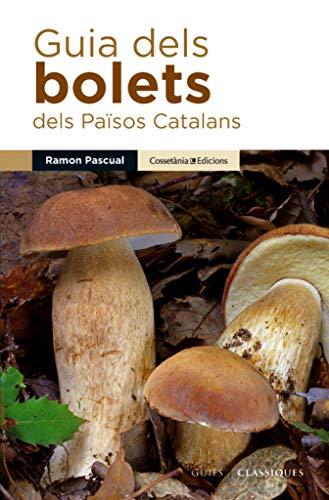 9788490342435: Guia Dels Bolets Dels Països Catalans (Guies de camp)