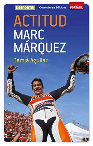9788490342787: Actitud. Marc M�rquez