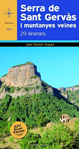 Serra de Sant Gervàs i muntanyes veïnes - Segura, Joan Ramon
