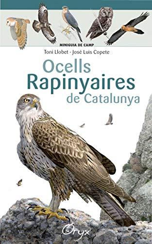 9788490346785: Ocells Rapinyaires De Catalunya (Miniguia de camp)