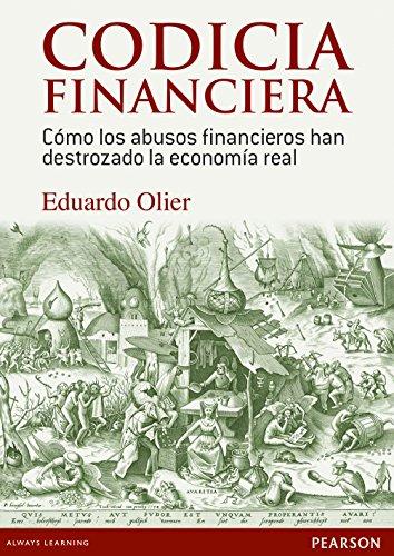 9788490353073: Codicia financiera