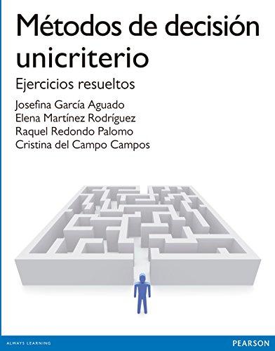 9788490354520: Metodos de decisión Unicriterio