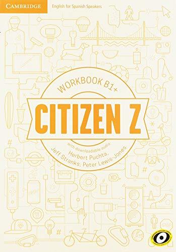 9788490361436: Citizen Z. Workbook with downloadable Audio. B1+