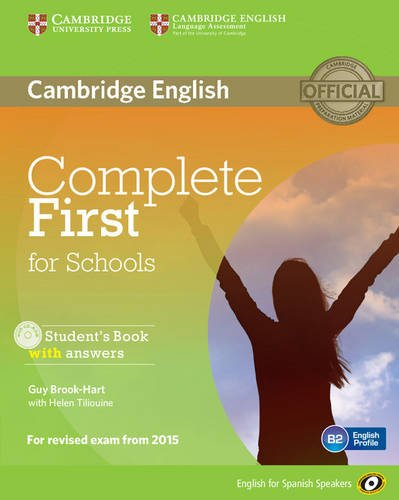 9788490363904: Complete First for Schools for Spanish Speakers Student's Book with Answers with CD-ROM