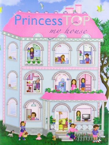 9788490370360: Princess top my house