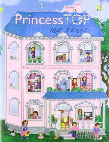 9788490370377: Princess top my house