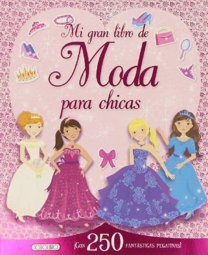 9788490370773: Mi gran libro de moda para chicas (Megactividades)