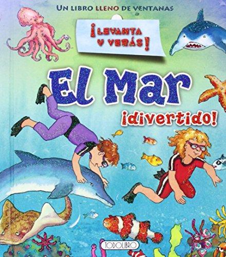 9788490371633: El mar ¡divertido! (¡Levanta y verás!)