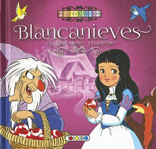 9788490374696: Blancanieves (Blancanieves y los siete enanitos)