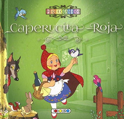 9788490374726: CAPERUCITA ROJA-PEQUECLASICOS
