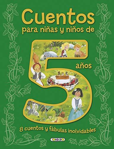 9788490376485: Cuentos para niñas y niños de 5 años, 8 cuentos y fábulas inolvidables (Cuentos para 5 años)