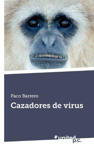 9788490390085: Cazadores de Virus (Spanish Edition)