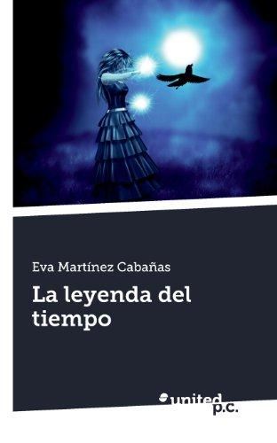 9788490391822: La leyenda del tiempo (Spanish Edition)