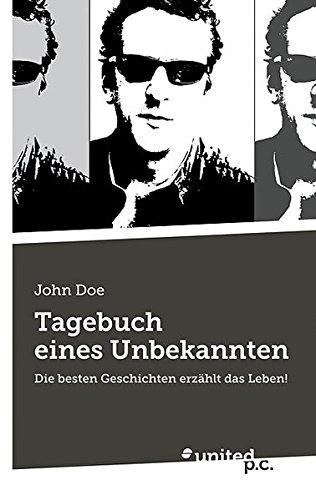 Tagebuch Eines Unbekannten (Paperback): John Doe