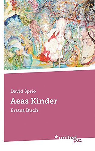 9788490392607: Aeas Kinder: Erstes Buch (German Edition)