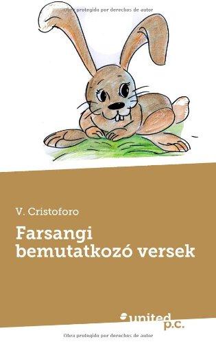 9788490392775: Farsangi Bemutatkozo Versek