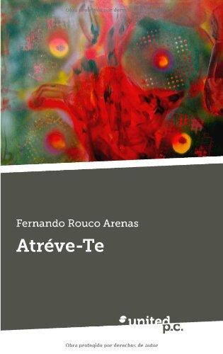 9788490394779: Atréve-Te (Spanish Edition)